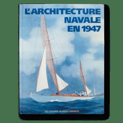 L'Architecture Navale en 1947