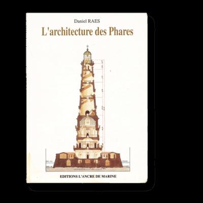 L'architecture des phares - Daniel Raes