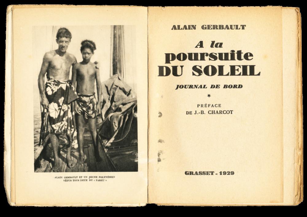 Alain Gerbault - A la Poursuite du Soleil