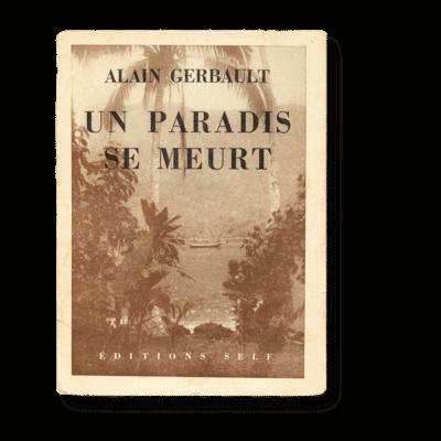 Un Paradis se meurt - Alain Gerrbault