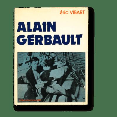 Alain Gerbault par Eric Vibart (1977)