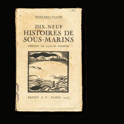 Bernard Frank - 19 histoires de sous-marins