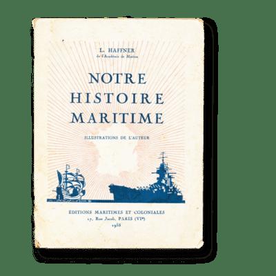 Notre Histoire Maritime Léon Haffner